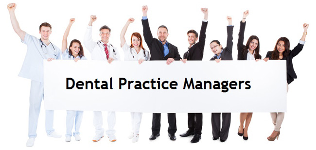 Dental Practice Managers